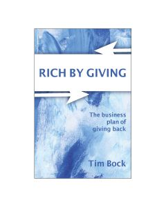 Tim Bock Rich By Giving Book Paperback