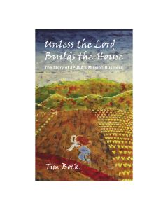 Tim Bock Unless the Lord Builds the House Book Paperback