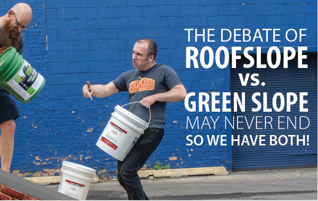 The debate of Roofslope vs. Greenslope may never end, so we have both!